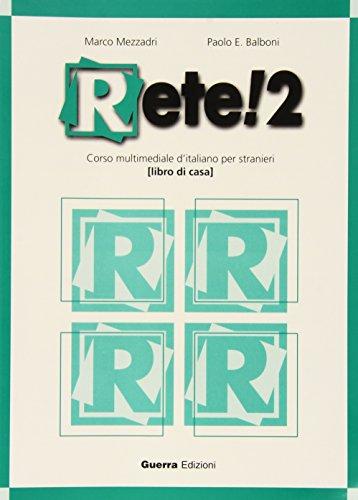 Rete!: Homework Book 2 (Italian Edition): Marco Mezzadri
