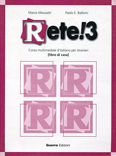 9788877155887: Rete!: Libro DI Casa + CD-Audio 3