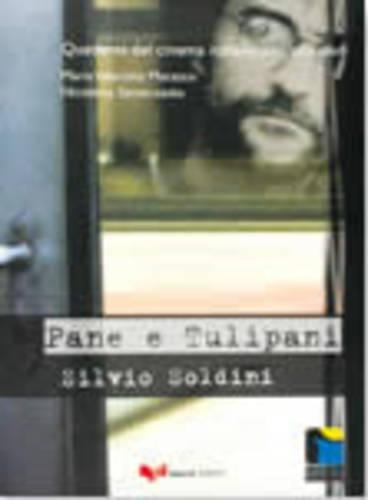 Quaderni DI Cinema Italiano: Pane E Tulipani: Federico Fellini, Gabriele