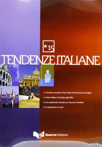 Tendenze Italiane. Con Videocassetta. Vol. 15.