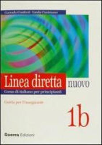 9788877157997: Linea Diretta Nuovo: Guida Per L'Insegnante 1b (Italian Edition)