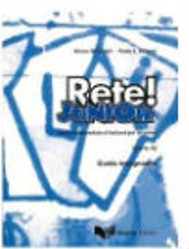 9788877158246: Rete! Junior: Guida Per L'Insegnante (Parte A) (Italian Edition)