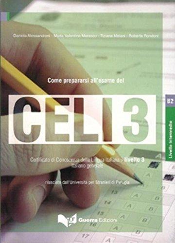 9788877158543: Celi: Come Prepararsi All'Esame Del Celi 3 (Italian Edition)