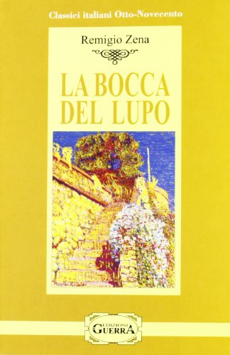 9788877158567: La bocca del lupo (Classici italiani Otto-Novecento)