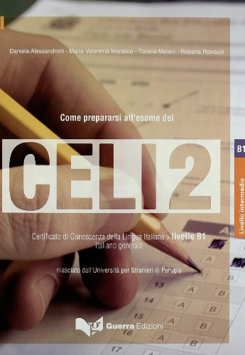 9788877158819: Celi: Come Prepararsi All'Esame Del Celi 2 (Italian Edition)