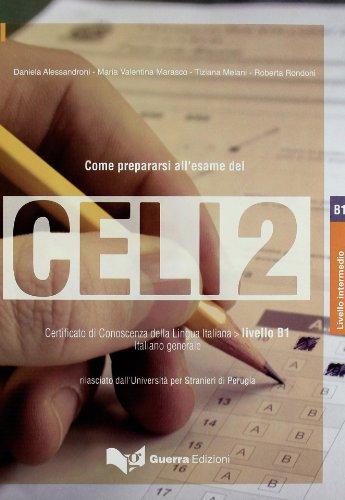 9788877158819: Celi: Come Prepararsi All'Esame Del Celi 2 (Italian Edition)