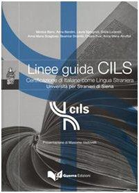 Quaderni CILS: Linee guida CILS (Paperback)