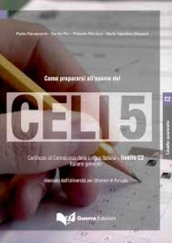 9788877159793: Celi: Come Preparasi All'Esame Celi 5 (Italian Edition)