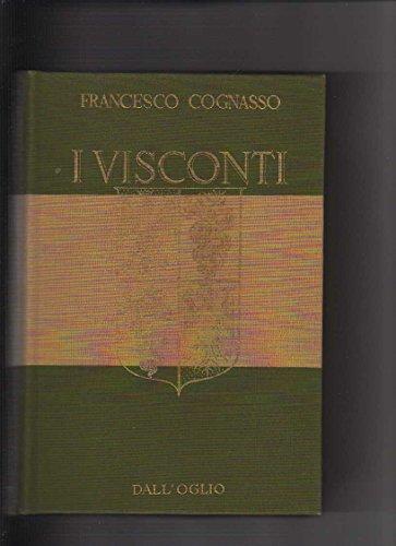 9788877183460: I Visconti (Grandi famiglie) (Italian Edition)