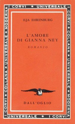 L'amore di Gianna Ney.: Ehrenburg,Ilja.