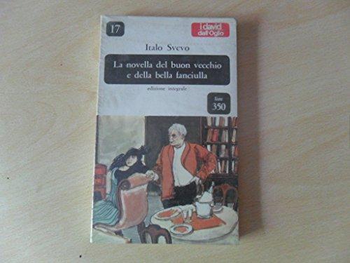 9788877184337: La novella del buon vecchio e della bella fanciulla
