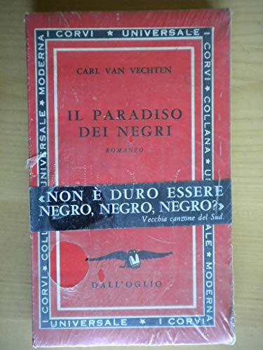 Il paradiso dei negri. Romanzo.: Vechten,Carl Van.