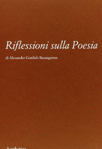 Riflessioni sulla poesia: Alexander G. Baumgarten