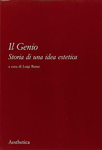 Il genio. Storia di una idea estetica (Paperback)