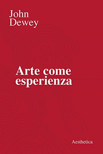 9788877261038: Arte come esperienza