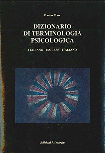 Dizionario di terminologia psicologica. Italiano-Inglese-Italiano.: Masci,Manlio.