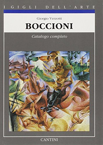 9788877370556: Boccioni: Catalogo completo dei dipinti (I gigli dell'arte) (Italian Edition)