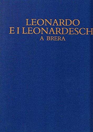9788877370662: Leonardo e i leonardeschi a Brera.