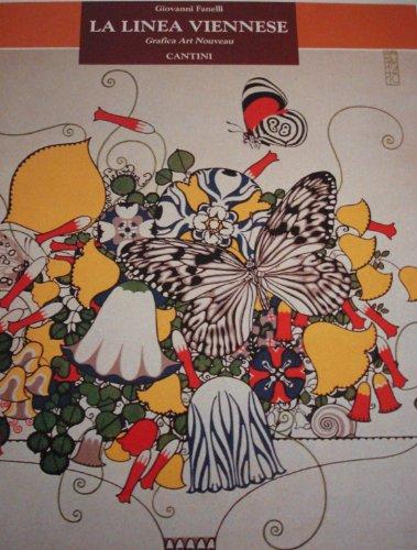 La Linea Viennese: Grafica Art Nouveau (Italian Edition): Fanelli, Giovanni