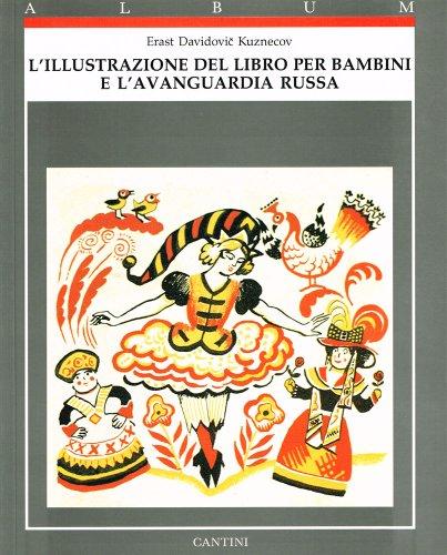 L'illustrazione del Libro per Bambini e l'Avanguardia Russa (Album Cantini) (Italian ...
