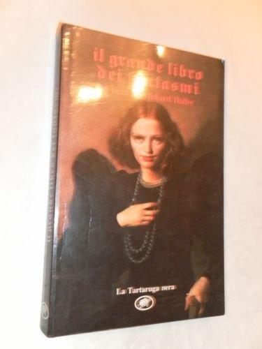 9788877380333: Il grande libro dei fantasmi