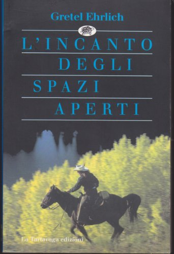 L'incanto degli spazi aperti (8877381299) by Gretel Ehrlich