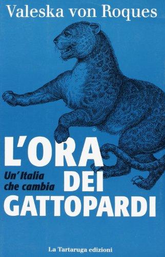 Lora dei gattopardi: Valeska von Roques