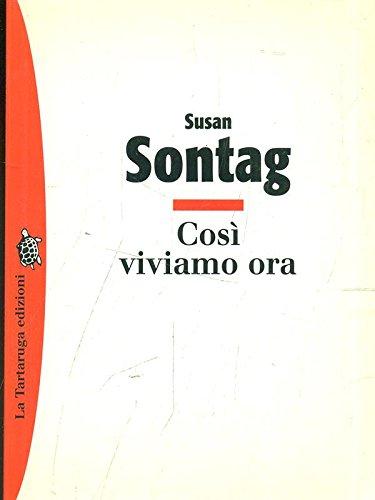 9788877382351: COSI VIVIAMO ORA