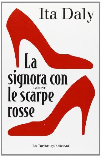 La signora dalle scarpe rosse (8877382473) by Ita Daly