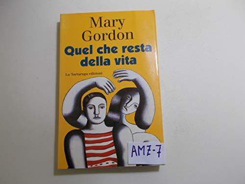 Quel che resta della vita: Mary, Gordon