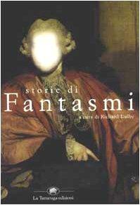 Storie di fantasmi (9788877382863) by Richard Dalby