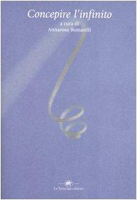 Concepire l'infinito: Buttarelli, Annarosa (a