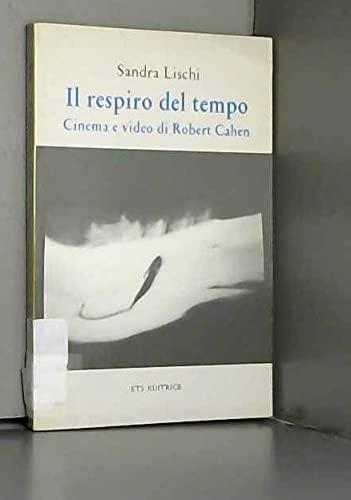 Il respiro del tempo: Cinema e video: Sandra Lischi