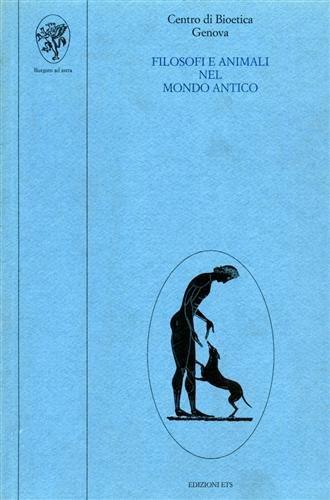 9788877417459: Filosofi e animali nel mondo antico