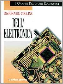 9788877421890: Dizionario Collins dell'elettronica