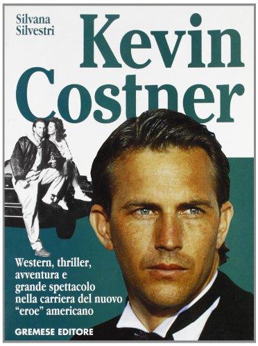 9788877422286: Kevin Costner
