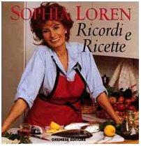 Ricordi e ricette (8877423862) by Sophia Loren