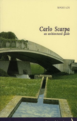 9788877431455: Carlo Scarpa. An Architectural Guide (Itineraries)