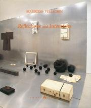 Maurizio Pellegrin. Reflections and Intentions.