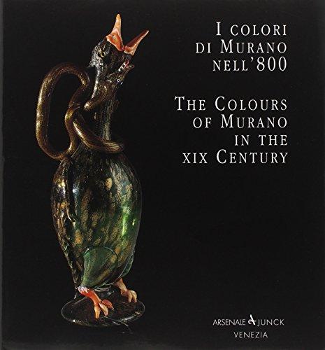 The Colours of Murano in the XIX Century I Colori Di Murano Nell '800: Bova, Aldo & Rosella ...