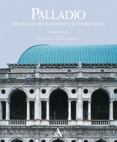 9788877433039: Palladio: Introduzione alle Architetture e al Pensiero Teorico