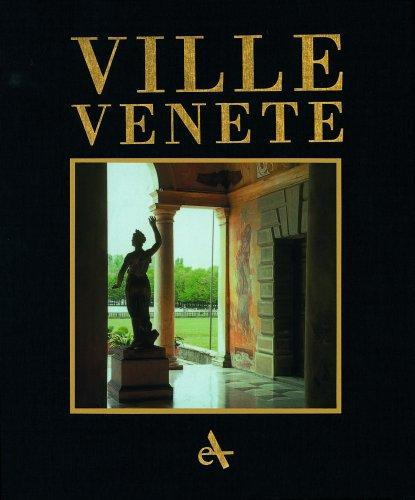 9788877433176: Ville venete. Venetian Villas: the Villa Civilisation and the Mainland Dominion: The Villa Civilisation in the Mainland Dominion