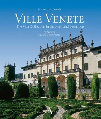 9788877433732: Ville venete. Civiltà di villa nel dominio di Terraferma. Ediz. inglese