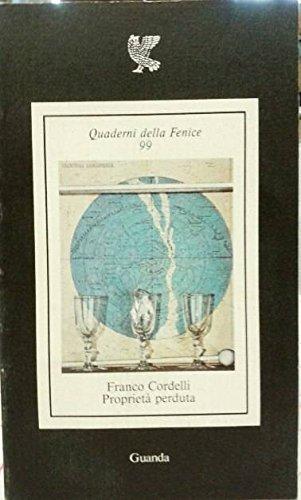 Proprietà perduta.: Cordelli,Franco.