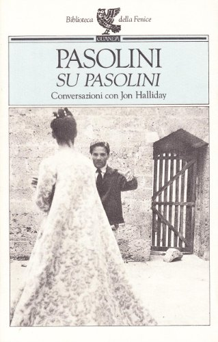 9788877466228: Su Pasolini. Conversazioni con Jon Halliday