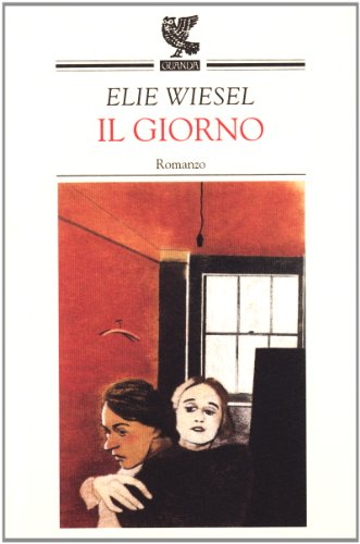 Il giorno (8877469560) by Elie Wiesel