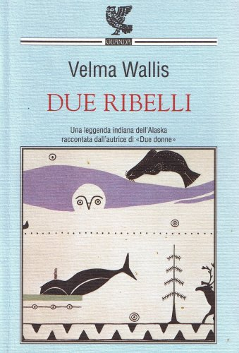 Due ribelli (8877469846) by Velma Wallis
