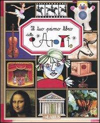 Il tuo primo libro dell' arte: Emilie Beaumont, Marie-Ren?e