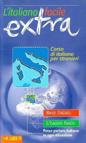 L'italiano facile extra: AA.VV.