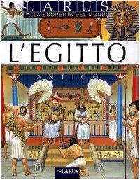 L'Egitto antico (Alla scoperta del mondo)